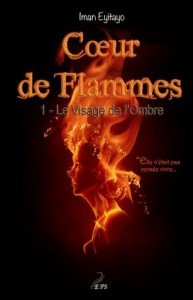 coeur-de-flammes,-tome-1---le-visage-de-l-ombre-514148-250-400
