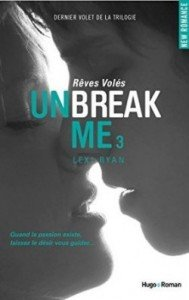 unbreak,-tome-3---reves-voles-480450-250-400