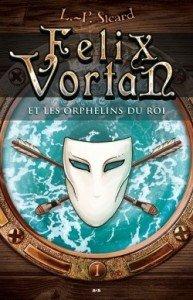 felix-vortan,-tome-1---les-orphelins-du-roi-622783-250-400