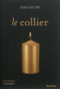 la-soumise,-tome-5---le-collier-675356-250-400