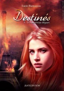 destines,-tome-1---un-nouveau-depart-794514-250-400