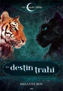 le-cercle-felin,-tome-2---le-destin-trahi-449275-264-432