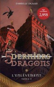 les-5-derniers-dragons,-tome-1---l-enlevement-646355-264-432