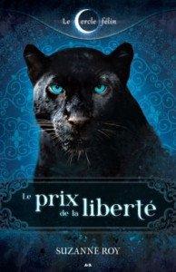 le-cercle-felin,-tome-3---le-prix-de-la-liberte-486755-264-432